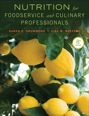 Nutrition for Foodservice and Culinary Professionals, 8th Edition (EHEP002404) cover image