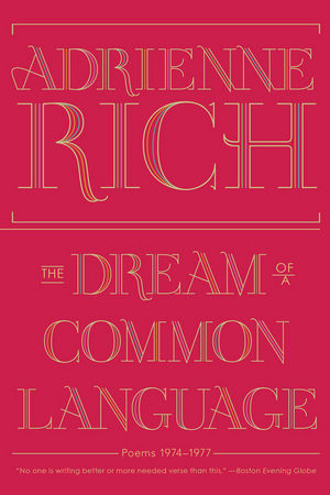 The Dream of a Common Language Poems 1974 - 1977