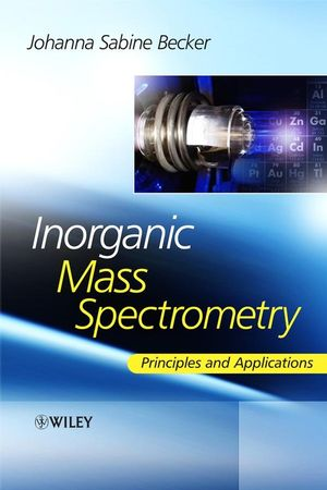 Inorganic Mass Spectrometry: Principles and Applications (0470012005) cover image