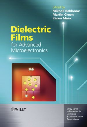 Dielectric Films for Advanced Microelectronics (0470013605) cover image