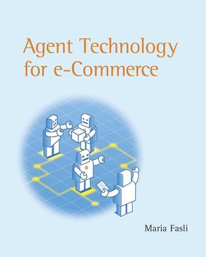 Agent Technology for E-Commerce (0470030305) cover image