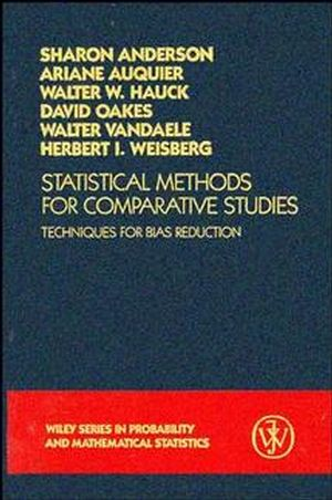 Statistical Methods for Comparative Studies: Techniques for Bias Reduction