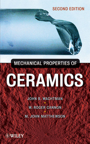 Mechanical Properties of Ceramics, 2nd Edition (0470451505) cover image