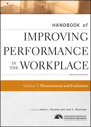 Handbook of Improving Performance in the Workplace, Volume 3, Measurement and Evaluation (0470504005) cover image