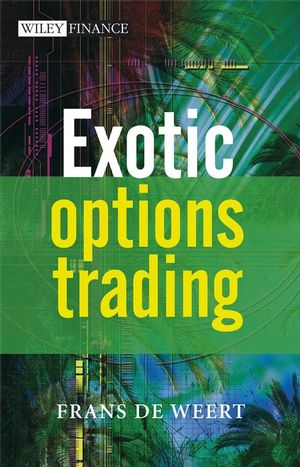 Exotic options trading frans weert pdf