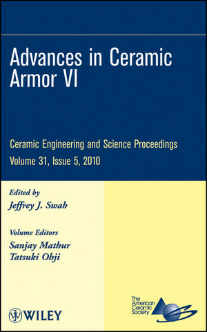 Advances in Ceramic Armor VI: Ceramic Engineering and Science Proceedings, Volume 31, Issue 5 (0470594705) cover image