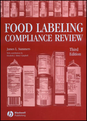 Food Labeling Compliance Review, 3rd Edition