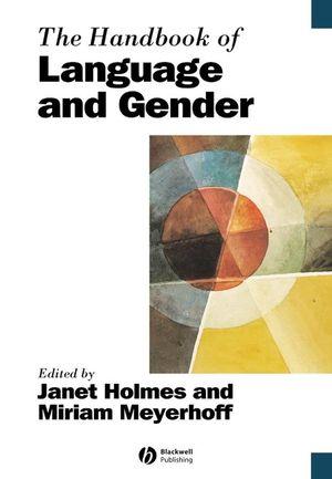 The Handbook of Language and Gender