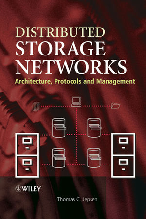 Distributed Storage Networks: Architecture, Protocols and Management (0470850205) cover image