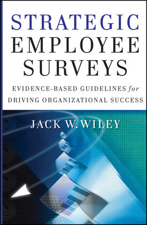 Strategic Employee Surveys: Evidence-based Guidelines for Driving Organizational Success (0470889705) cover image