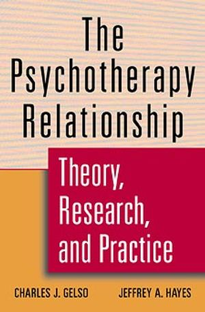 The Psychotherapy Relationship: Theory, Research, and Practice (0471127205) cover image