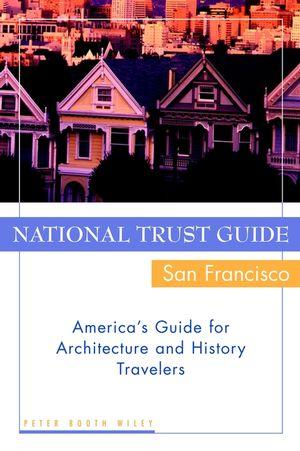 National Trust Guide/San Francisco: America