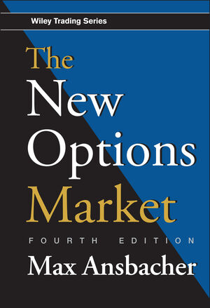 The New Options Market, 4th Edition