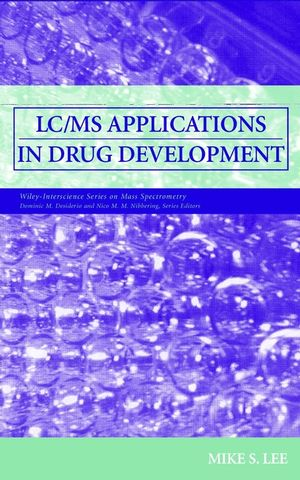 LC/MS Applications in Drug Development (0471459305) cover image