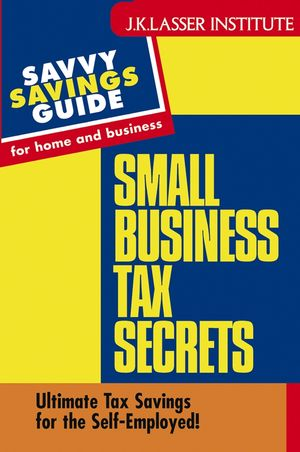 Small Business Tax Secrets: Ultimate Tax Savings for the Self-Employed!