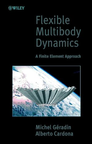 Flexible Multibody Dynamics: A Finite Element Approach (0471489905) cover image