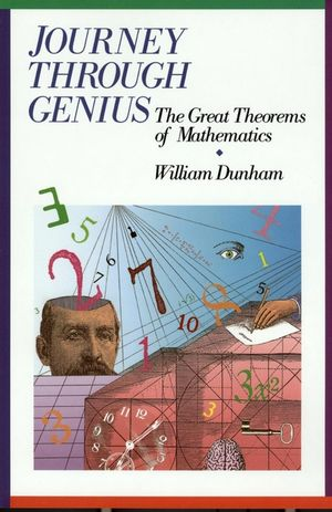Journey through Genius: Great Theorems of Mathematics (0471500305) cover image