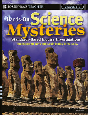 Hands-On Science Mysteries for Grades 3 - 6: Standards-Based Inquiry Investigations