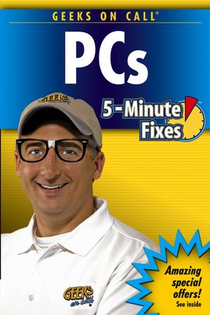 Geeks On Call PC's: 5-Minute Fixes