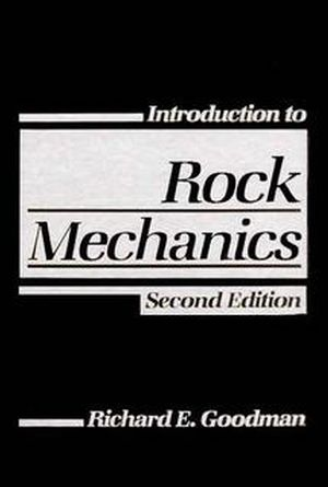 Introduction to Rock Mechanics, 2nd Edition