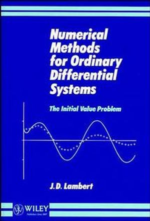 Numerical Methods for Ordinary Differential Systems: The Initial Value Problem