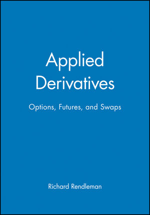Applied Derivatives: Options, Futures, and Swaps (0631215905) cover image