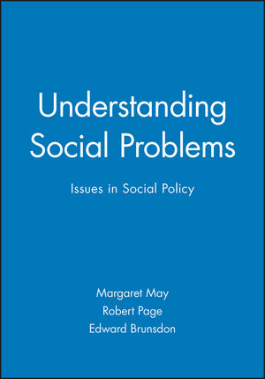 Understanding Social Problems: Issues in Social Policy