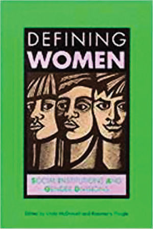 Defining Women: Social Institutions and Gender Divisions (0745609805) cover image