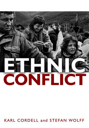 Ethnic Conflict: Causes, Consequences, and Responses (0745639305) cover image