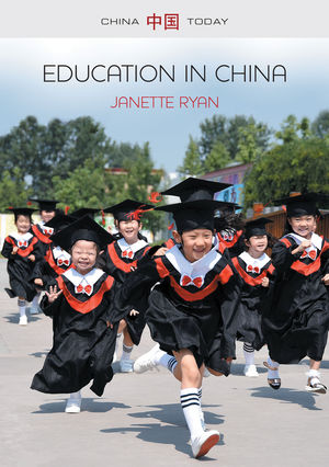 Education in China: Philosophy, Politics and Culture