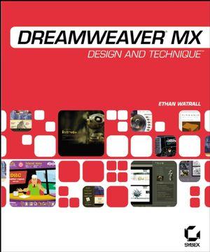 Dreamweaver<sup>®</sup> MX: Design and Technique<sup><small>TM</small></sup>
