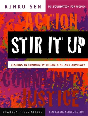 Stir It Up: Lessons in Community Organizing and Advocacy (0787971405) cover image