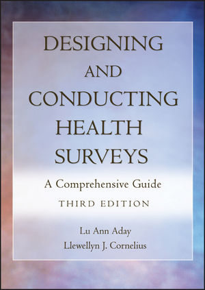 Designing and Conducting Health Surveys: A Comprehensive Guide, 3rd Edition