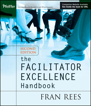 The Facilitator Excellence Handbook, 2nd Edition (0787979805) cover image