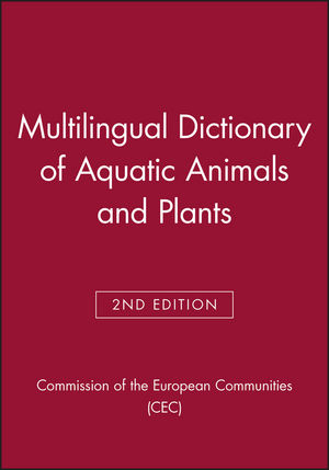 Multilingual Dictionary of Aquatic Animals and Plants, 2nd Edition