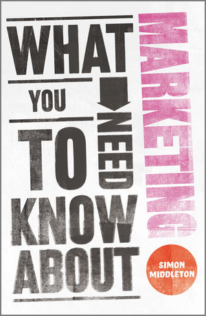 What You Need to Know About Marketing (0857081705) cover image