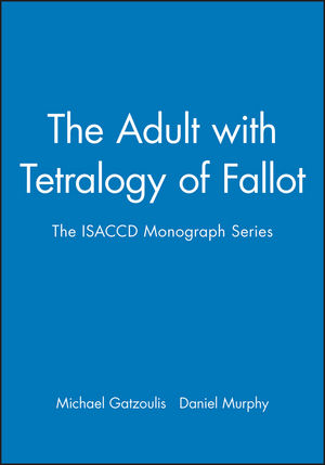 The Adult with Tetralogy of Fallot: The ISACCD Monograph Series