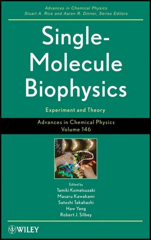 Advances in Chemical Physics, Volume 146, Single Molecule Biophysics: Experiments and Theory (1118057805) cover image