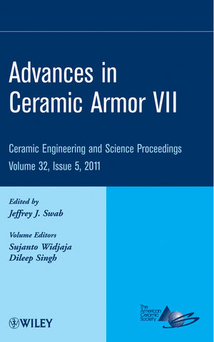 Advances in Ceramic Armor VII: Ceramic Engineering and Science Proceedings, Volume 32, Issue 5 (1118059905) cover image