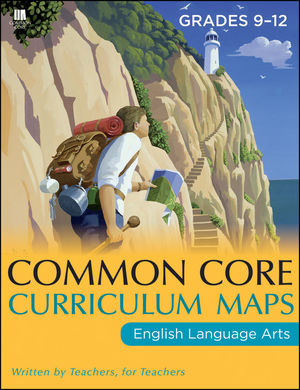 Common Core Curriculum Maps in English Language Arts, Grades 9-12 (1118108205) cover image
