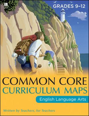 Common Core Curriculum Maps in English Language Arts, Grades 9-12 (1118108205) cover image