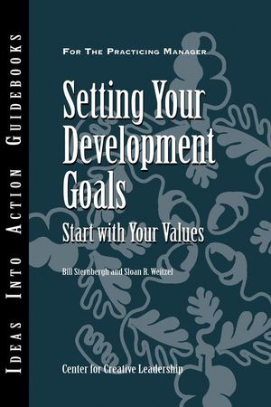 Setting Your Development Goals: Start with Your Values (1118163605) cover image