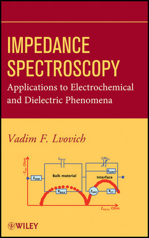 Impedance Spectroscopy: Applications to Electrochemical and Dielectric Phenomena (1118164105) cover image