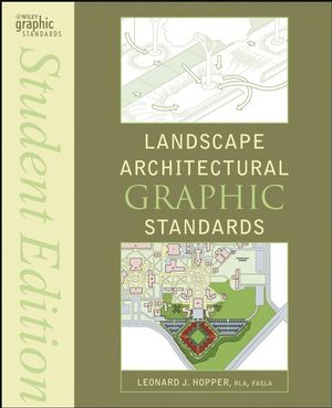 Landscape Architectural Graphic Standards, Student Edition (1118272005) cover image