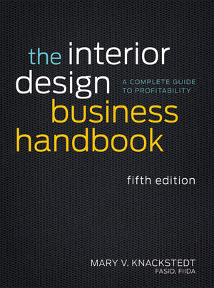 The Interior Design Business Handbook: A Complete Guide to Profitability, 5th Edition (1118328205) cover image