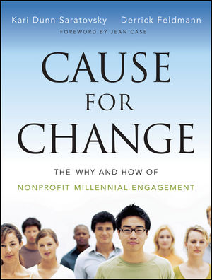 Cause for Change: The Why and How of Nonprofit Millennial Engagement (1118416805) cover image