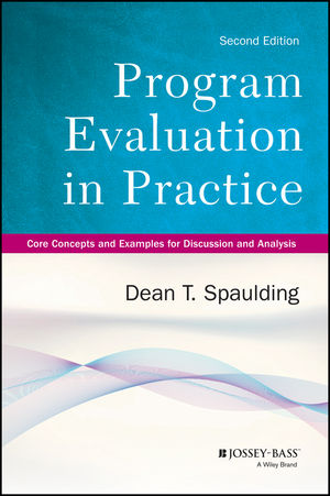 Program Evaluation in Practice: Core Concepts and Examples for Discussion and Analysis, 2nd Edition (1118450205) cover image