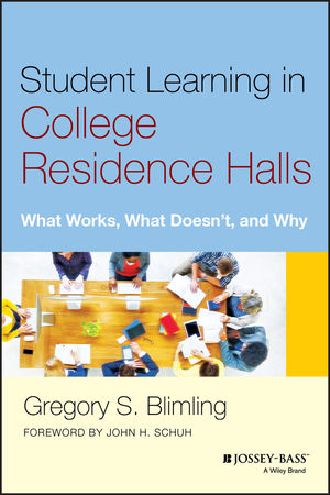 Student Learning in College Residence Halls: What Works, What Doesn