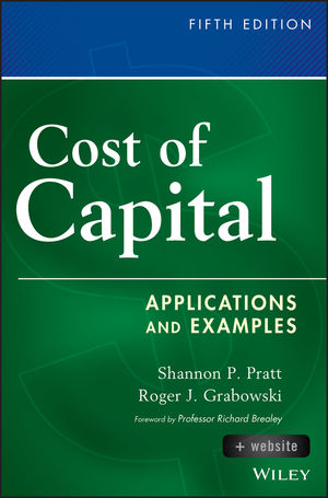Cost of Capital: Applications and Examples, + Website, 5th Edition