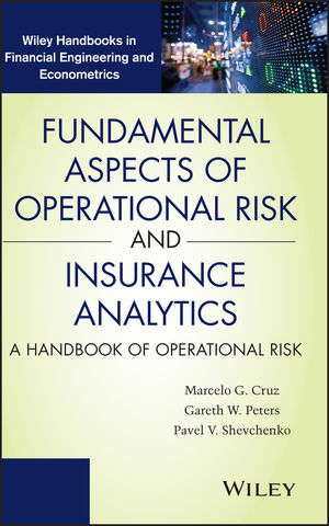 Fundamental Aspects of Operational Risk and Insurance Analytics: A Handbook of Operational Risk (1118573005) cover image